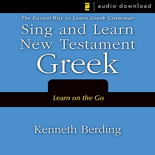 Sing and Learn New Testament Greek audiobook cover art