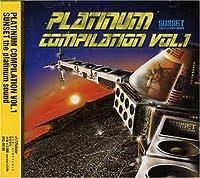 PLATINUM COMPILATION VOL.1