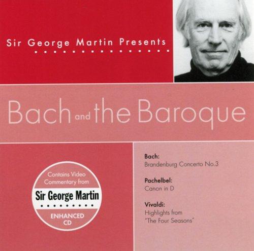 Sir George Martin Presents: Bach & The Baroque