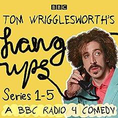 Tom Wrigglesworth's Hang Ups - Series 1-5