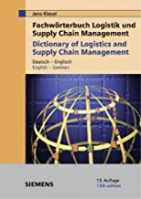 Fachworterbuch Logistik Und Supply Chain Management/dictionary Of Logistics & Supply Chain (German Edition)