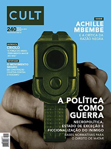 Cult #240 – A política como guerra