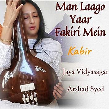 Man Laago Yaar Fakiri Mein - Kabir