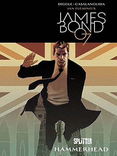 James Bond. Band 3: Hammerhead