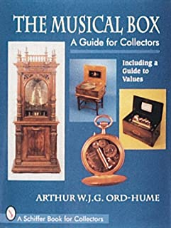 The Musical Box: A Guide for Collectors : Including a Guide to Values