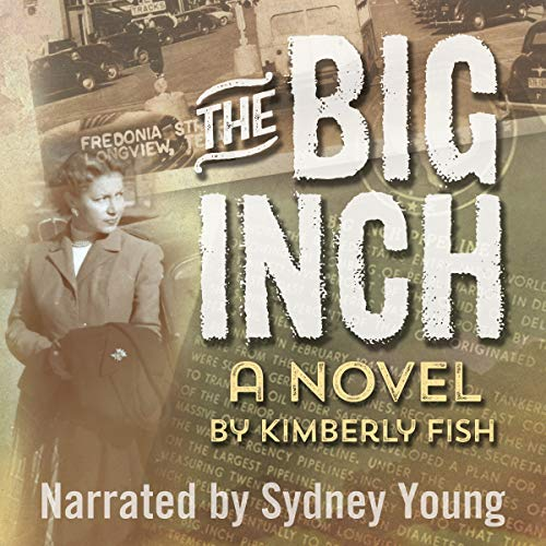 The Big Inch audiobook cover art