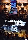 Pelham 1 2 3-Ostaggi In Metropolita
