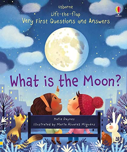 What is the Moon? (Very First Lift-the-Flap Questions &...