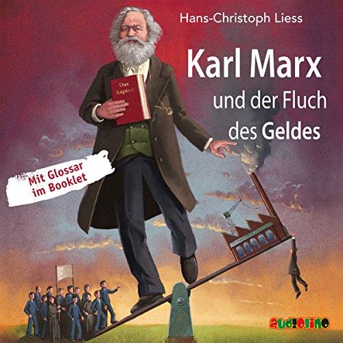 Karl Marx und der Fluch des Geldes Titelbild