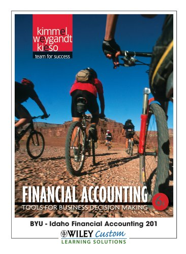 Download Financial Accounting 6th Edition for Brigham Young Univ - Idaho 1118100085