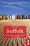 Suffolk: Local, characterful guides to Britain's Special Places (Bradt Travel Guides (Slow Travel series)) (English Edition)