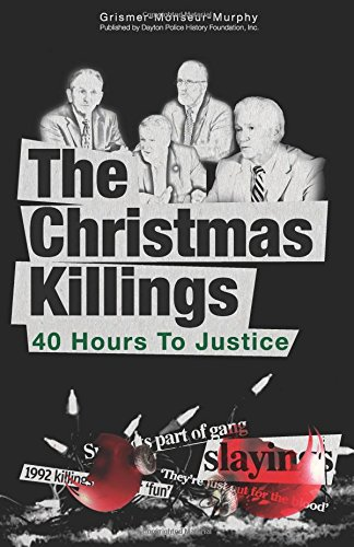 The Christmas Killings: 40 Hours to Justice:Black and White