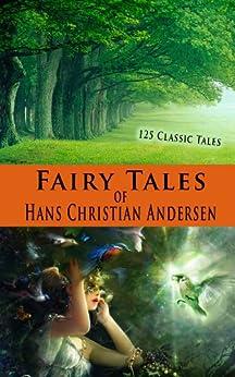 Fairy Tales of Hans Christian Andersen (Illustrated) by [Hans Christian Andersen, Mrs. Edgar Lucas]