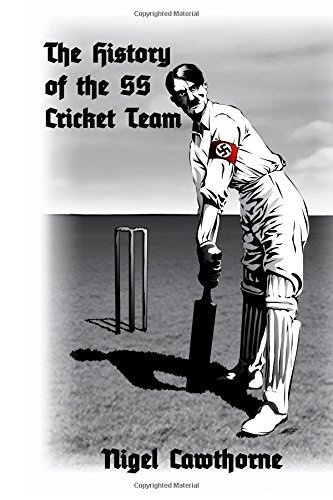 The History of the SS Cricket Team by Nigel Cawthorne (2014-09-22)