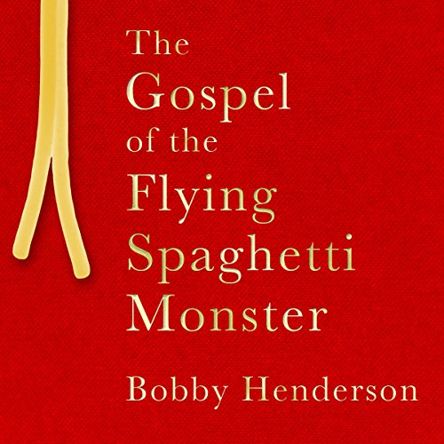 Couverture de The Gospel of the Flying Spaghetti Monster