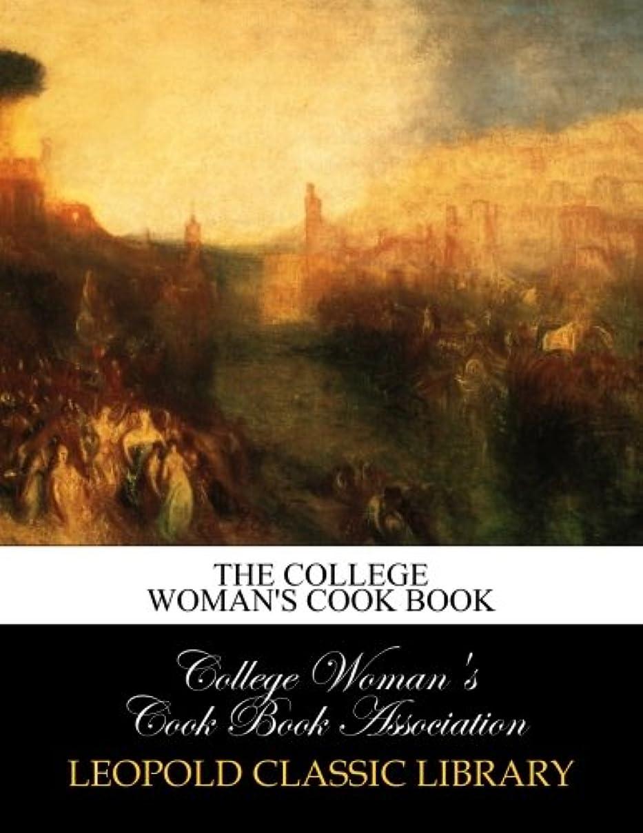 おんどり強制完全にThe college woman's cook book