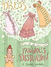 Frivolous Distinction: A Sewing Journal: Jane Austen Journal with a quote from