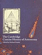 The Cambridge Concise History of Astronomy (English Edition)