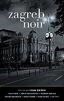 Zagreb Noir (Akashic Noir)