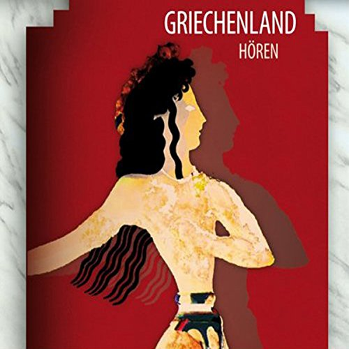 Griechenland Hören audiobook cover art