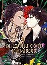 De l'autre côté du miroir par Yukibayashi