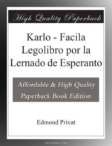 Karlo - Facila Legolibro por la Lernado de Esperanto (Esperanto Edition) (Paperback)