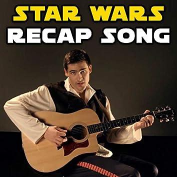 Star Wars Recap Song