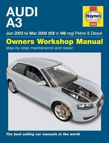 [Audi A3 Petrol & Diesel (Jun 03 - Mar 08) Haynes Repair Manual (Haynes Manual)] [By: Anon] [November, 2014]
