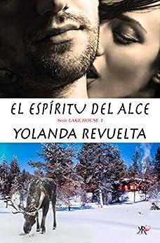 El espíritu del alce, Lake House 01 – Yolanda Revuelta (Rom)  513CwC7r-aL._SY346_