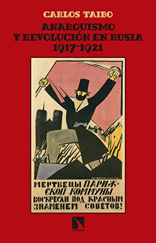 Anarquismo y revolución en Rusia.1917-1921 (Mayor)