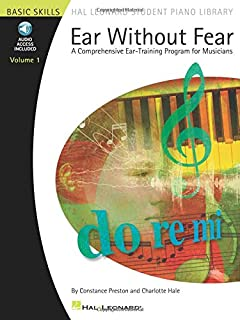 Ear Without Fear - Volume 1: A Comprehensive Ear-Training Program for Musicians (Hal Leonard Student Piano Library (Songbooks))