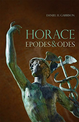 Horace : Epodes and Odes (Oklahoma Series in Classical...