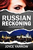 Russian Reckoning: A Jo Epstein Mystery (English Edition)...