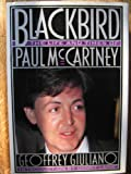 Blackbird: The Life and Times of Paul McCartney