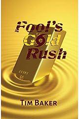 Fool's Gold Rush (English Edition) Format Kindle