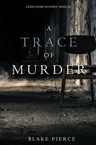 A Trace of Murder (A Keri Locke Mystery--Book #2)