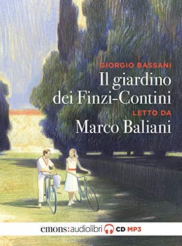 Il giardino dei Finzi Contini letto da Marco Baliani. Audiolibro. CD Audio formato MP3