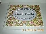 Each Peach Pear Plum: An I Spy Story