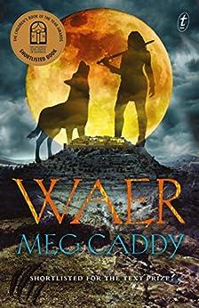 Waer by [Meg Caddy]