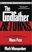 The Godfather Returns: A Novel