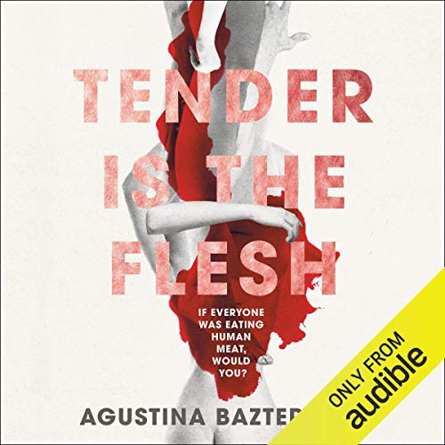 Tender Is the Flesh cover art