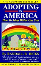 Adopting in America: How to Adopt Within One Year/1996-97