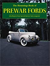 The Hemmings Book of Prewar Fords: Drive Reports from Special Interest Autos Magazine