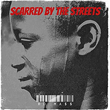 Scarred by the Streets