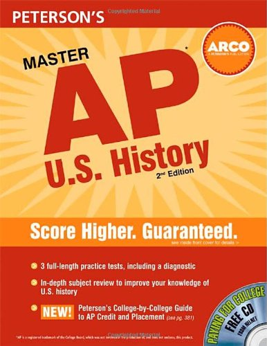 Master AP US History: Everything You Need to Get AP* and a Head Start on College (Peterson's Master the AP U.S. History)