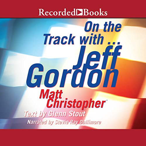 On the Track with...Jeff Gordon audiobook cover art