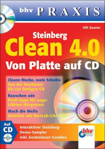 Steinberg Clean 4.0. Von Platte auf CD. Mit CD-ROM. bhv Praxis