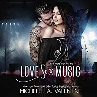 Love S*x Music                   By:                                                                                                                                 Michelle A. Valentine                               Narrated by:                                                                                                                                 Meghan Kelly                      Length: 7 hrs and 2 mins     53 ratings     Overall 4.6