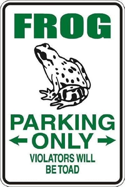 StickerPirate 青蛙只停车违规者将是蟾蜍 8X12 金属新奇标志铝 S045