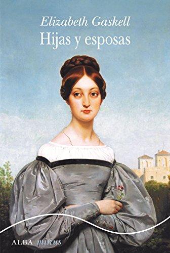Portada del libro Hijas y esposas de Elizabeth Gaskell